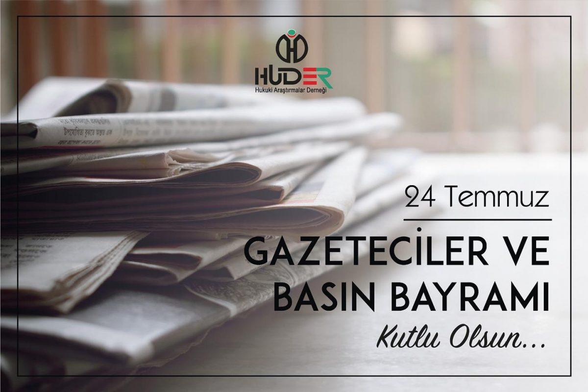 24 Temmuz Gazeteciler ve Basın Bayramı kutlu olsun…