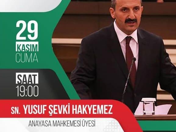 """Sn. Yusuf Şevki Hakyemez – """"Adalet Devleti ve Yargı"""" konulu söyleşi"""