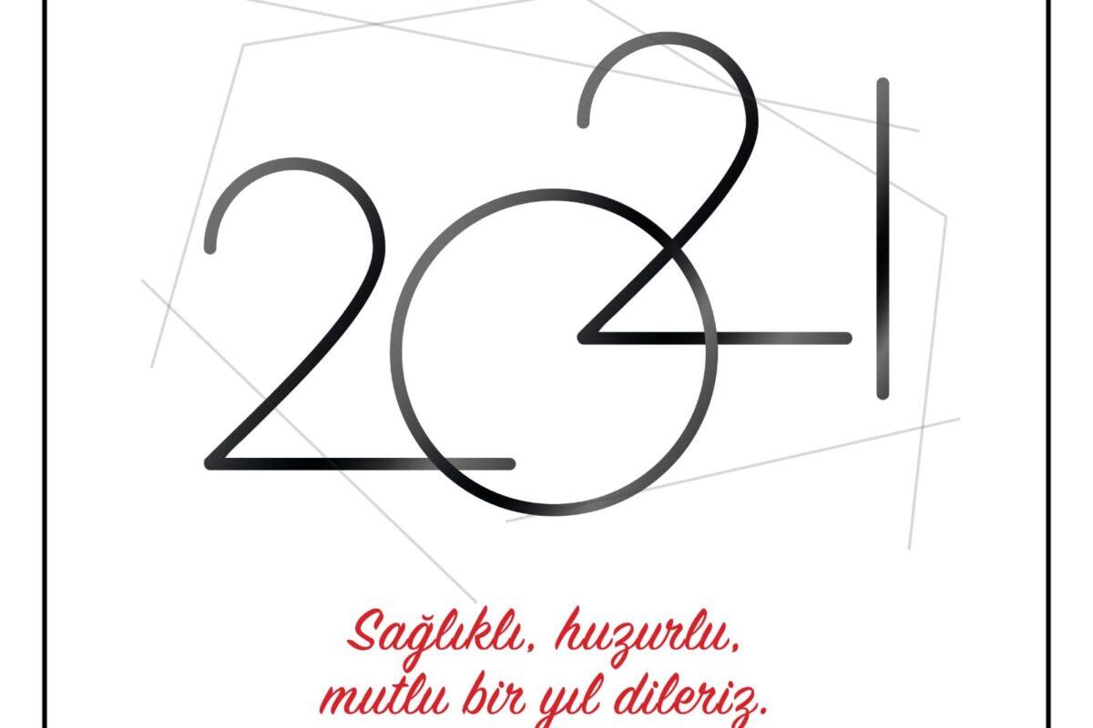 2021 Yeni yılınız kutlu olsun…